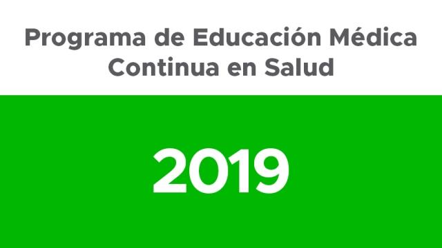Programa de Educación Médica Continua en Salud